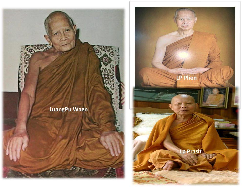 Viếng Thăm 3 Alahan Luang Pu Waen, Lp Plien, Lp Prasit